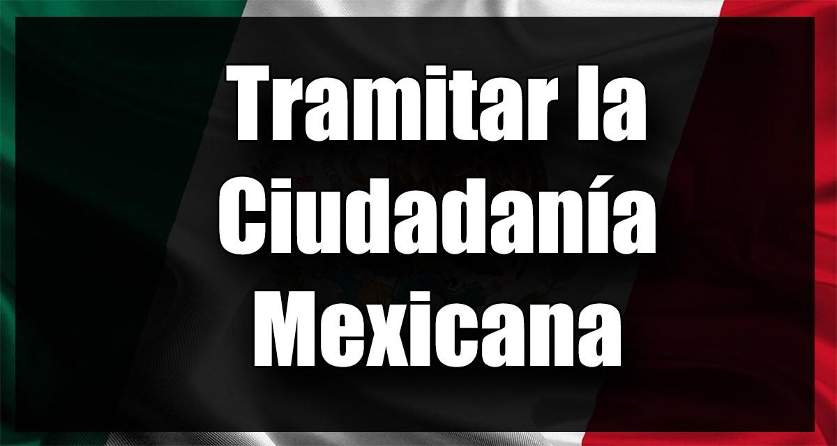 gestionar ciudadanía mexicana