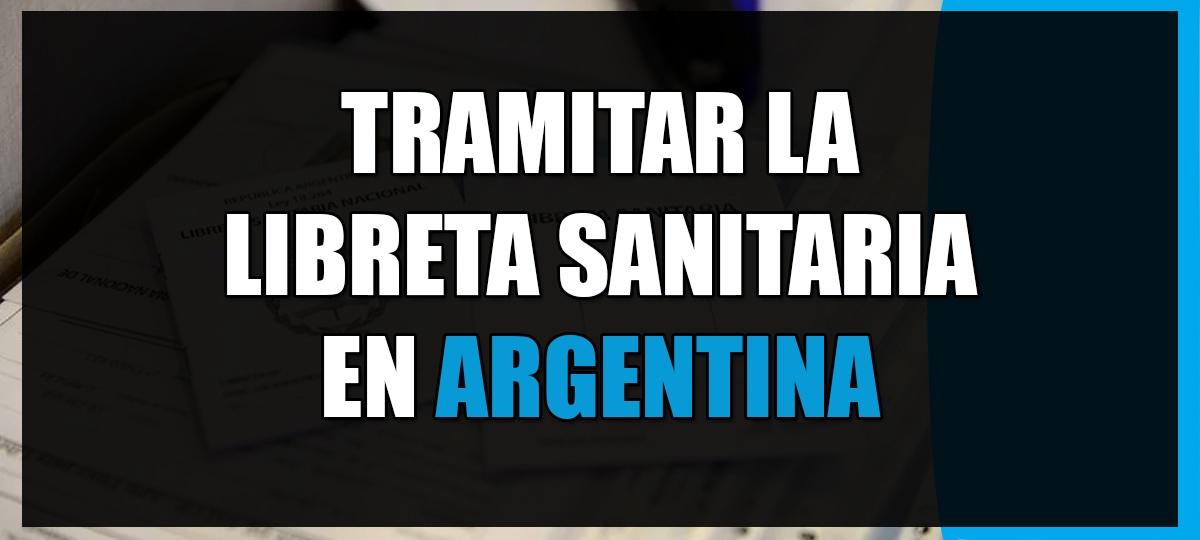 sacar libreta sanitaria en argentina